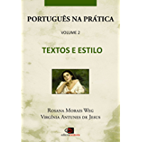 Português na Prática - Vol.2 - Textos e estilo