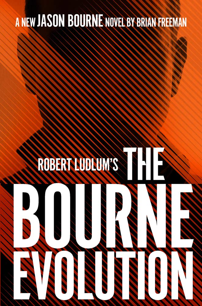 Brian Freeman - Robert Ludlum's The Bourne Evolution (Jason Bourne 15)