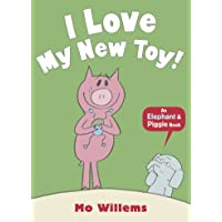 An Elephant and Piggie Book: I Love My New Toy!