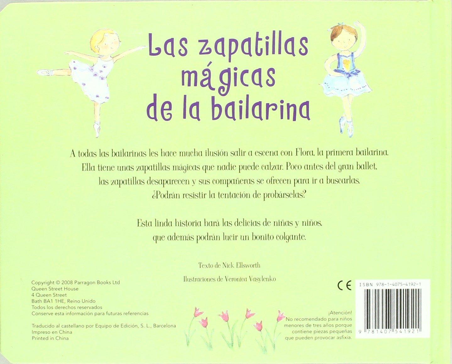 Las zapatillas magicas de la bailarina/ Ballerina (Cased Charm Books) (Spanish Edition): Nick Ellsworth, Veronica Vaslenko: 9781407541921: Amazon.com: Books