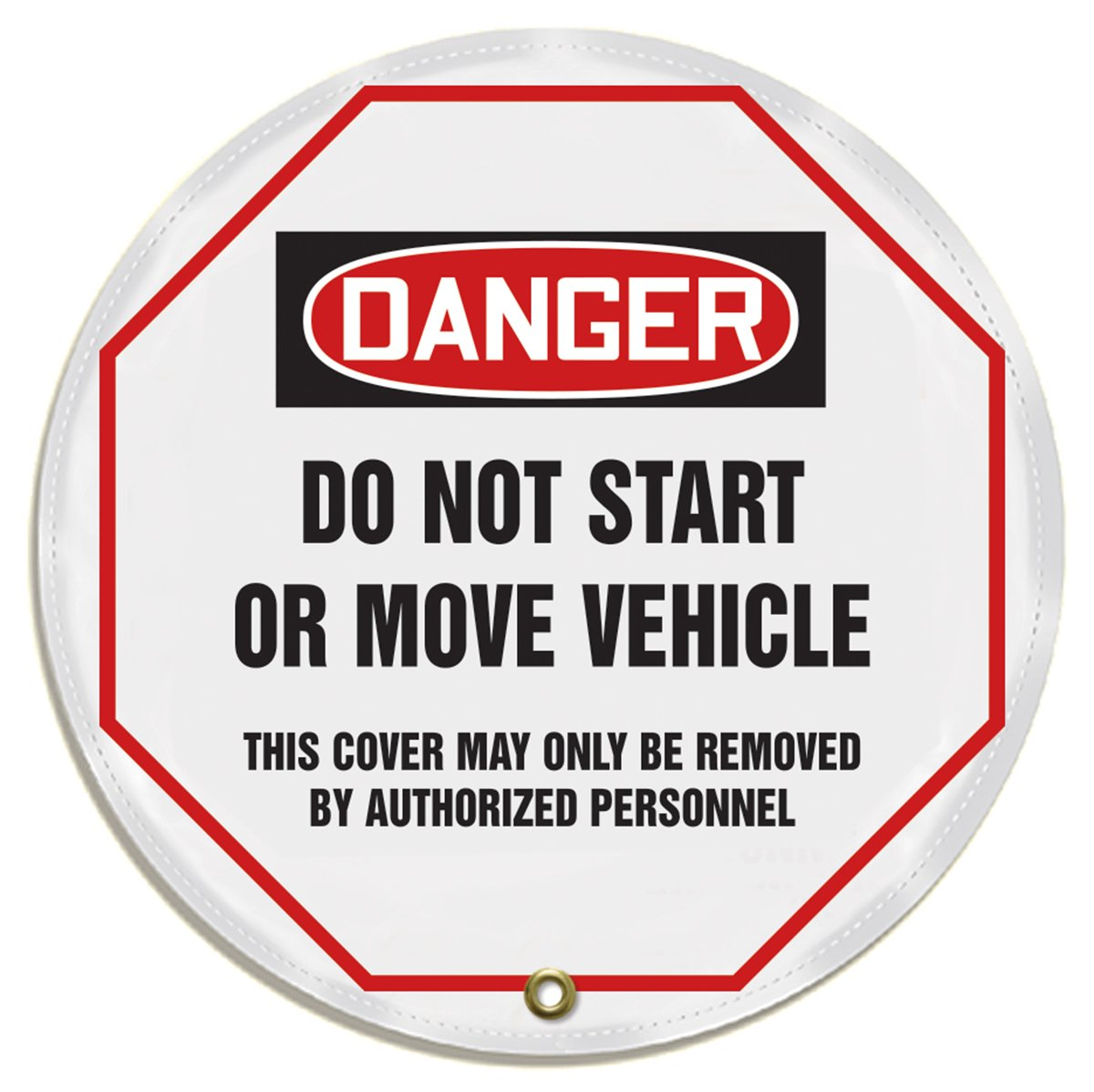 Accuform KDD814 STOPOUT Vinyl Steering Wheel Message Cover, OSHA-Style Legend ''DANGER DO NOT START OR MOVE VEHICLE - THIS COVER MAY ONLY BE REMOVED BY AUTHORIZED PERSONNEL'', 16'' Diameter, Red/Black on White