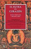 El sutra del corazón: Texto tibetano y traducción (Clásicos)