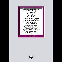 Curso de Derecho de la Unión Europea (Derecho - Biblioteca Universitaria de Editorial Tecnos)