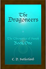 The Dragoneers (The Chronicles of Susah Book 1)