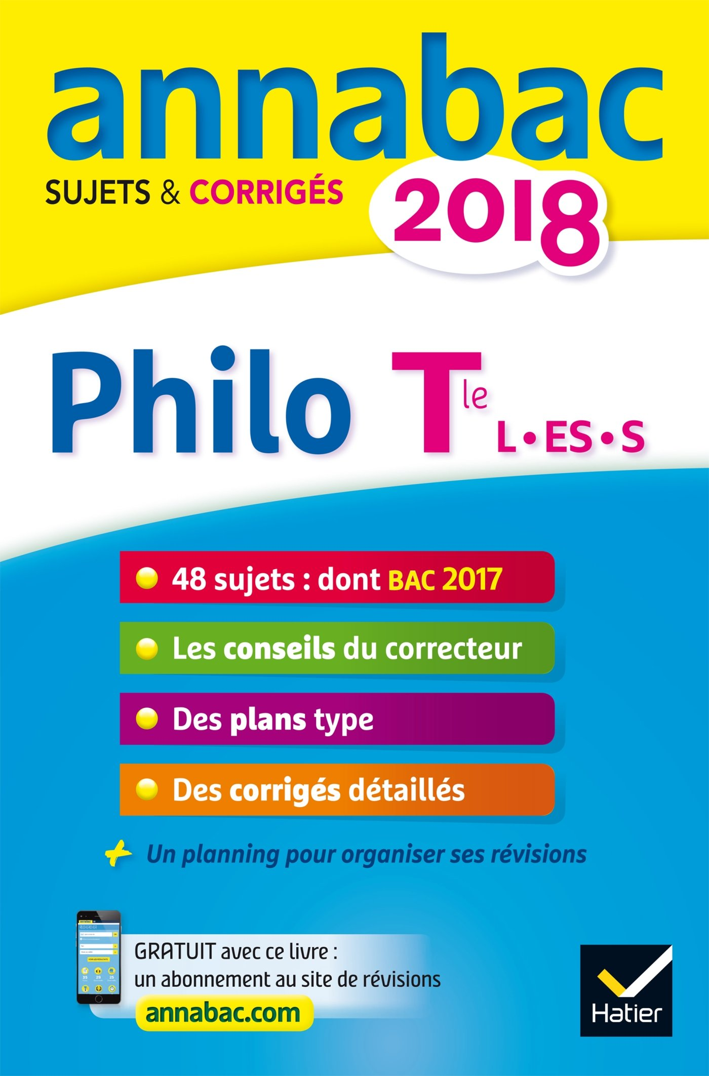 Annales Annabac 2018 Philosophie Tle L, ES, S: sujets et corrigés du bac Terminale séries générales: Amazon.es: Sabrina Cerqueira, Didier Guimbail, ...