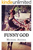 Funny God (Return to Grace Book 7)