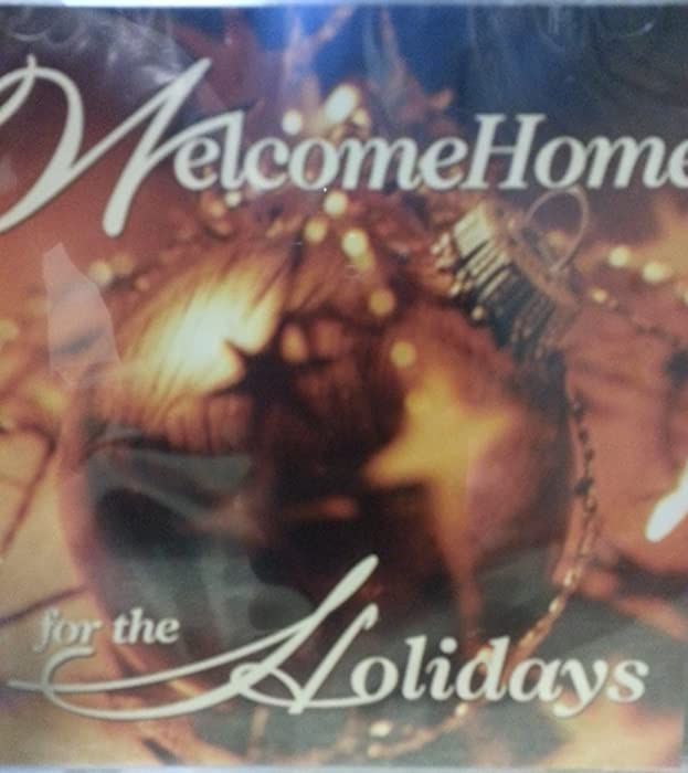 The Best Welcome Home For The Holidays Cd