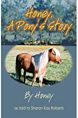 Honey: A Pony's Story Paperback