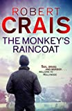 The Monkey's Raincoat: The First Cole & Pike novel