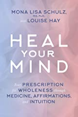 Heal Your Mind Kindle Edition