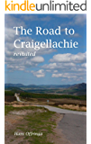 The Road to Craigellachie - revisited