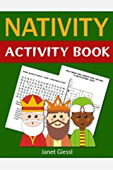 Nativity Activity Book: Bible-Based Activities That Tell the Story of the Miracle of Jesus' Birth Paperback