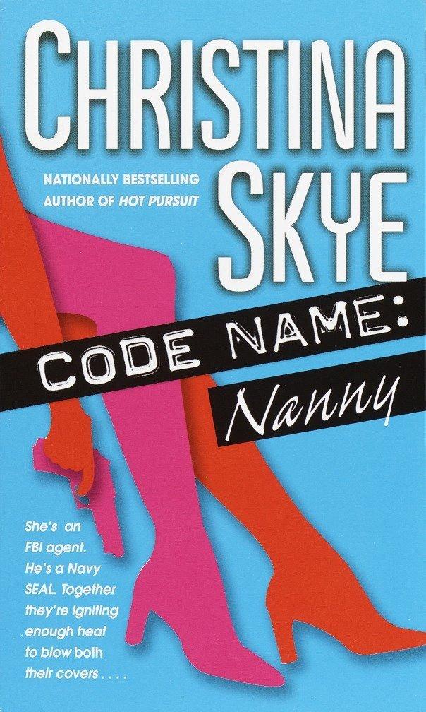 Code Name: Nanny (SEAL and Code Name) pdf