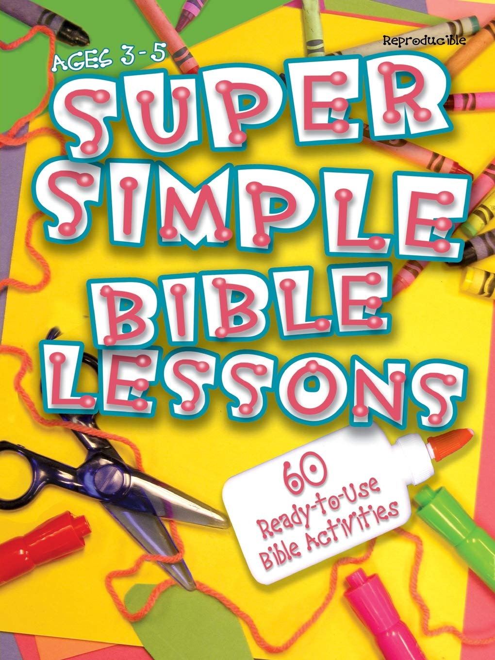 Download Super Simple Bible Lessons (Ages 3-5): 60 Ready-To-Use Bible Activities for Ages 3-5 pdf epub