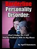 Borderline Personality Disorder: Don't Judge Me For Being BPD Until You've Walked a Mile In My Shoes