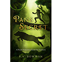 Pan's Secret: A Pirate Princess's Quest for Answers (The Pirate Princess Chronicles Book 2)