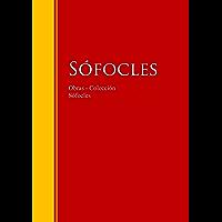 Obras - Colección de Sófocles: Biblioteca de Grandes Escritores (Spanish Edition)