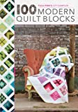 Tula Pink's City Sampler Quilts: 100 Modern Quilt Blocks