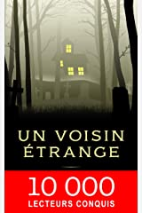Un voisin étrange (série policier & suspense jeunesse 8-14 ans t. 1) (French Edition) Kindle Edition