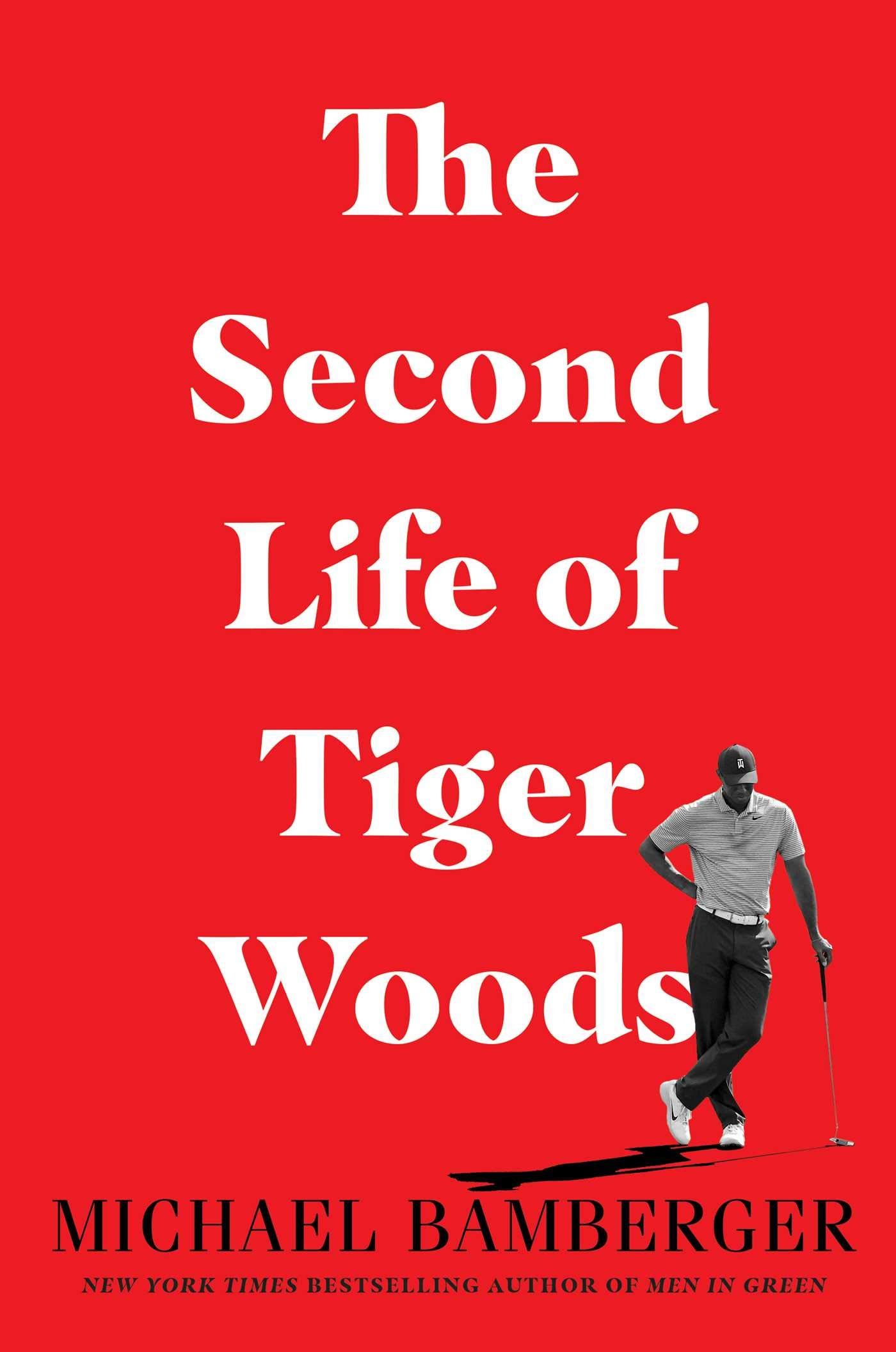 The Second Life of Tiger Woods: Amazon.de: Bamberger, Michael:  Fremdsprachige Bücher