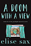 A Doom with a View (Goodnight Mysteries Book 2)