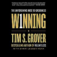 Winning: The Unforgiving Race to Greatness (Tim Grover Winning Series) (English Edition)