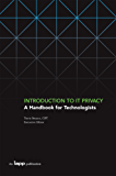 Introduction to IT Privacy: A Handbook for Technologists (English Edition)
