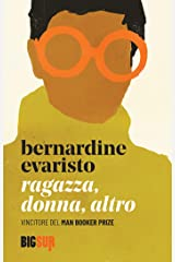 Ragazza, donna, altro (BIGSUR) (Italian Edition) Kindle Edition