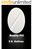 Reality Pill