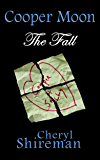 Cooper Moon: The Fall