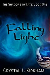 Falling Light (The Shadows of Fate Duology Book 1) Kindle Edition