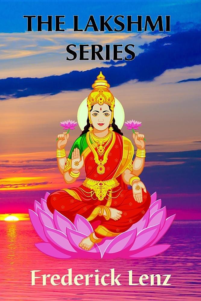 The Lakshmi Series