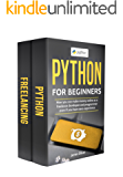 Python for Beginners: 2 Manuscripts - How you can make money online as a freelance developer and programmer, even if you have zero experience