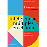 Inteligencias múltiples en el aula: Guía práctica para educadores