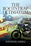 The Bootstrap Ultimatum (Ben Teller Thriller Series Book 2)
