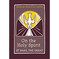 On the Holy Spirit (Popular Patristics Series Book 42)