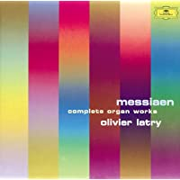 Messiaen: Complete Organ Works