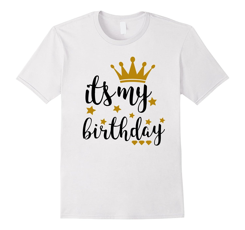 It's My Birthday Shirt for Women, Teens, Girls, Black & Gold-FL