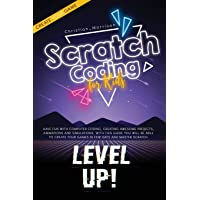 Scratch Coding For Kids: Have Fun with Computer Coding, Creating Awesome Projects, Animations And Simulations. With this…