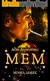 Mem: A M/M Sci-fi Romance (Alien Acquisitions Book 1)