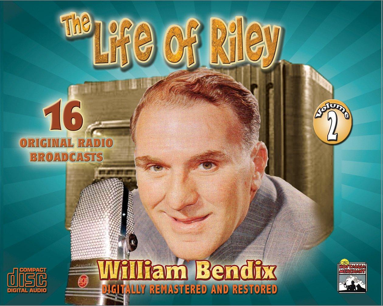 Life of Riley - Vol. 2 - Old Time Radio pdf epub