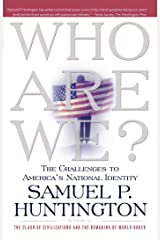 Who Are We?: The Challenges to America's National Identity Paperback