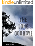 The Long Goodbye (English Edition)