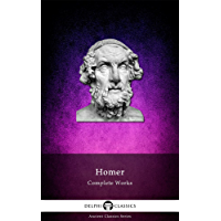 Delphi Complete Works of Homer (Illustrated) (Delphi Ancient
