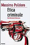 Etica criminale (Bestseller Vol. 84)
