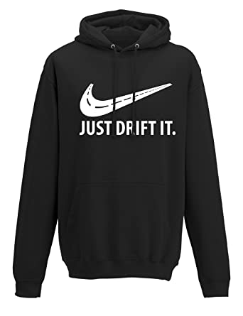Petrolhead: Just Drift It - Sudadera con Capucha Motor - Regalo Hombre - Hoodie Racing