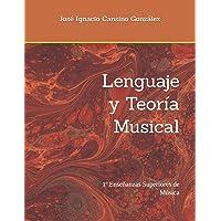 Lenguaje y Teoría Musical: 1º Enseñanzas Superiores de Música