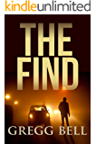 The Find: A riveting suspense thriller