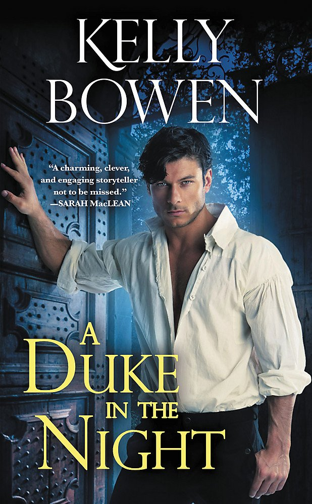 A Duke in the Night (The Devils of Dover): Kelly Bowen