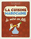 La cuisine marocaine: de mère en fille